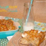 Overnight Eggo® Waffle Casserole {recipe}