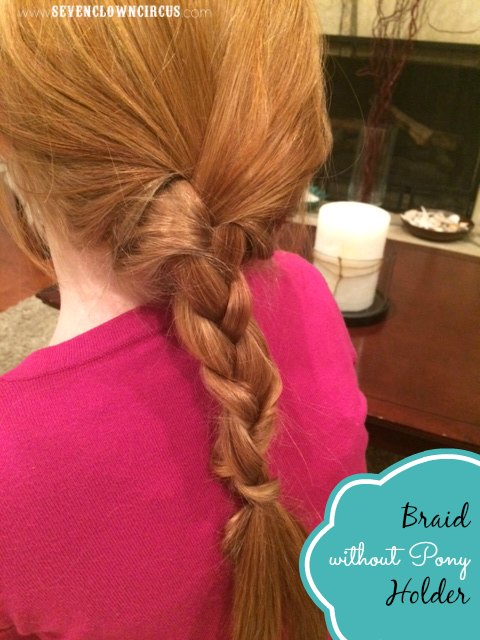 braid without a pony holder