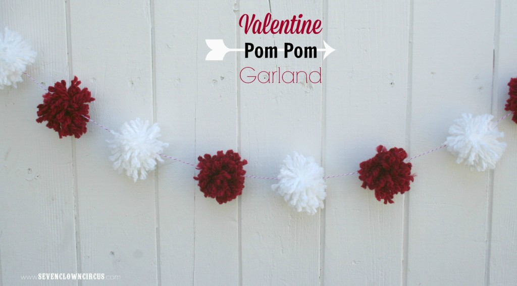 DIY Pom Pom Garland {Valentine Craft} - Seven Clown Circus