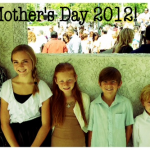 Happy Mother's Day 2012!