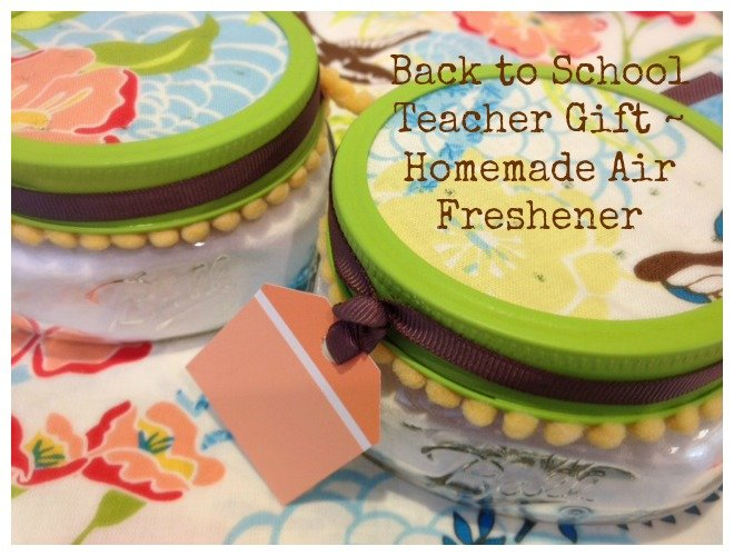 Back to school teacher gift Homemade Air Freshener