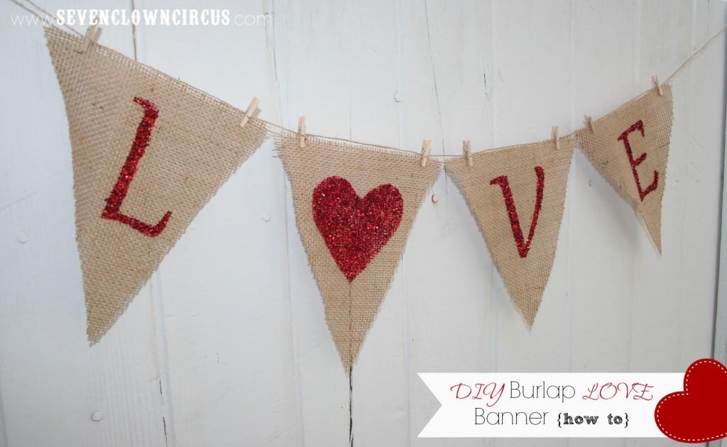 DIY Burlap LOVE Banner