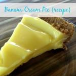 Easy Banana Cream Pie {recipe}