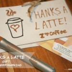 Thanks a LATTE Gift {easy gift idea}