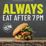 Always Eat After 7 PM – An Introduction